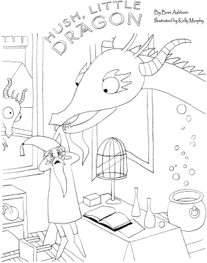Coloring Pages Many Thanks To Kelly Murphy For The Use Of Her Images Click On A Thumbnail Below And Print Out Page Hush Little Dragon
